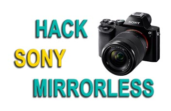 hack sony mirrorless mini