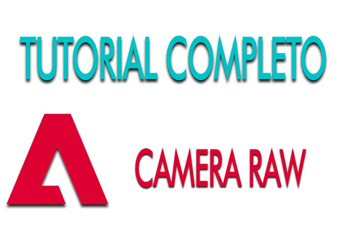 Conoce Adobe Camera Raw completo