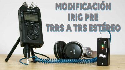 Modificación IRig Pre TRRS a TRS estéreo