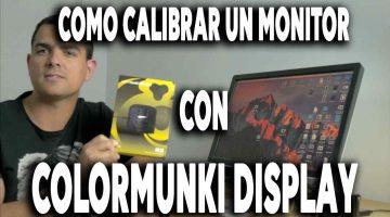 Calibrar un monitor con ColorMunki Display