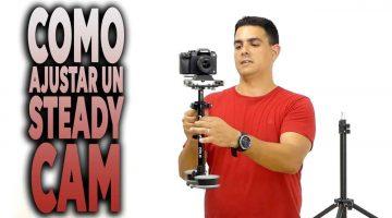Como ajustar un Steady Cam