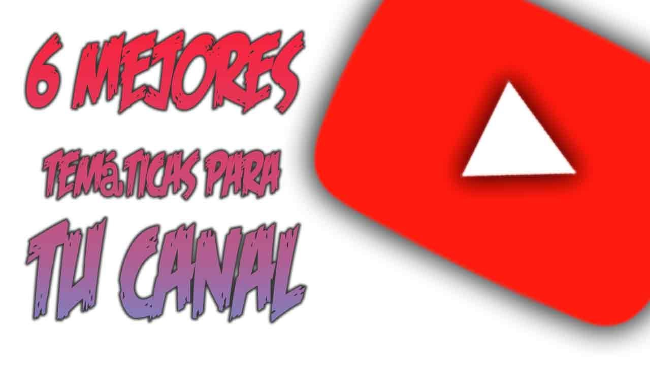 mejores tematicas youtube