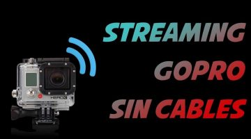Como hacer Streaming con Gopro sin cables