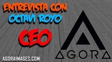 Entrevista a Octavi Royo CEO de Agora Images