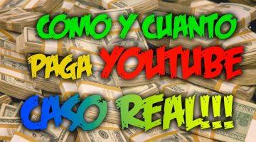 Como y cuanto paga youtube CASO REAL!!!