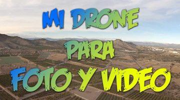 Mi drone para fotografía y vídeo